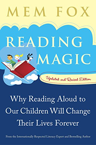 9780156010764: Reading Magic: Why Reading Aloud to Our Children Will Change Their Lives Forever (Harvest Original)