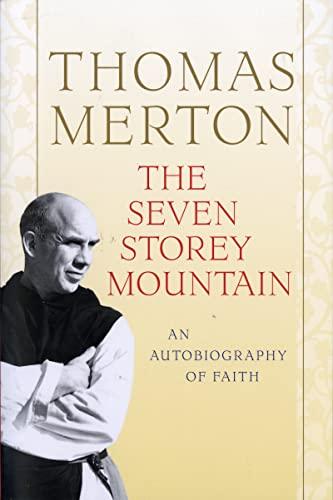 9780156010863: The Seven Storey Mountain