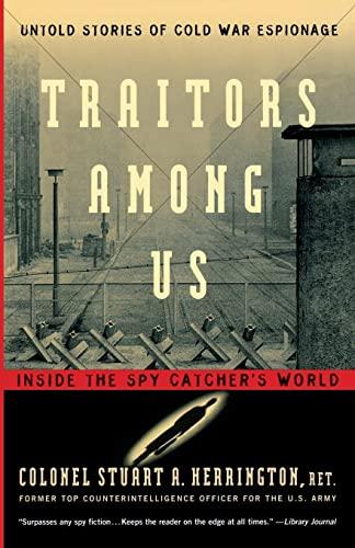 9780156011174: Traitors Among Us: Inside the Spy Catcher's World