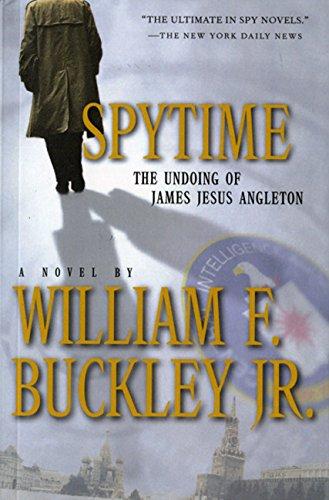 9780156011242: Spytime: The Undoing of James Jesus Angleton