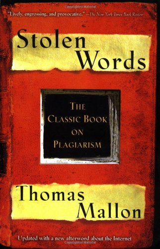 9780156011365: Stolen Words - The Classic Book on Plagiarism