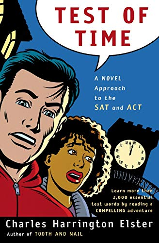 9780156011372: Test of Time: A Novel Approach to the SAT and ACT (Harvest Original)