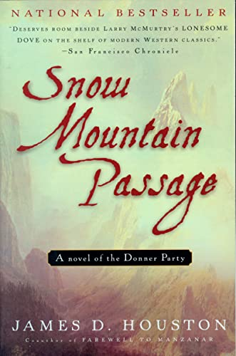 Snow Mountain Passage: Houston, James D.;
