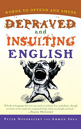 9780156011495: Depraved and Insulting English (Harvest Book)