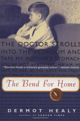 9780156011648: The Bend for Home