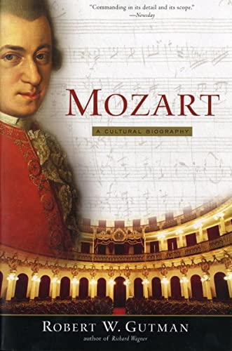 9780156011716: Mozart: A Cultural Biography