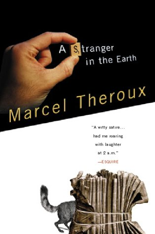 9780156011952: A Stranger in the Earth