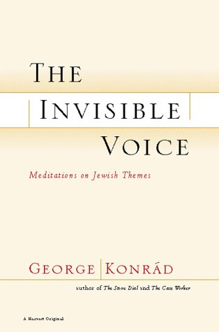 9780156012942: The Invisible Voice: Meditations on Jewish Themes