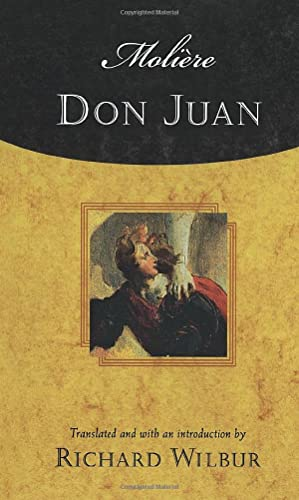 9780156013109: Don Juan: Comedy in Five Acts, 1665