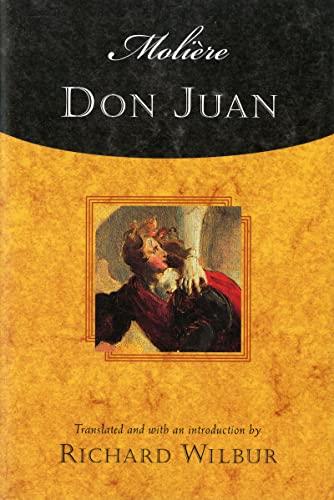 Don Juan: Moli?re; Wilbur, Richard [Translator]