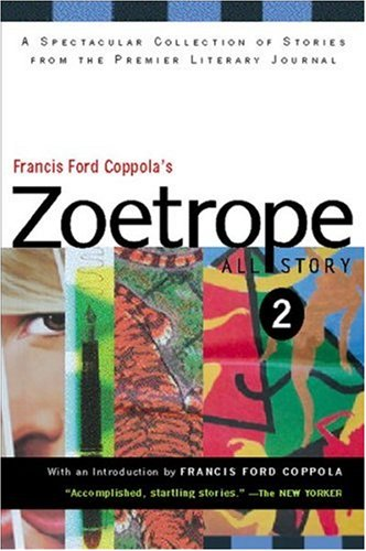 Francis Ford Coppola's Zoetrope: All-Story 2 (0156013681) by Francis Ford Coppola