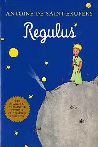 9780156014045: Regulus (el principito en latin)