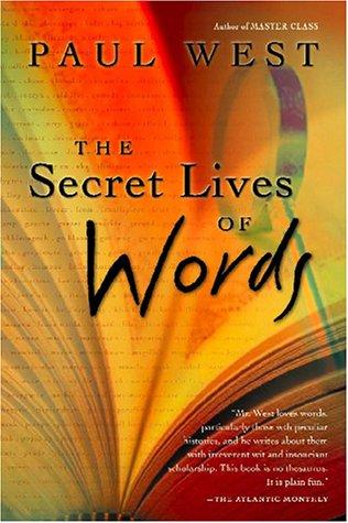 9780156014090: The Secret Lives of Words