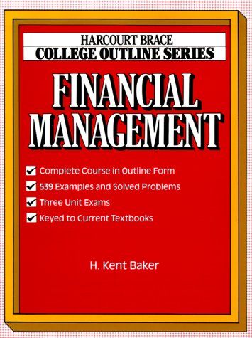 Financial Management (Books for Professionals): H. Kent Baker