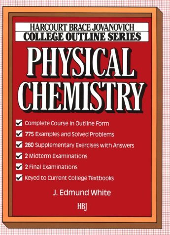 9780156016575: Physical Chemistry: (College Outline Series) (Harcourt Brace Jovanovich College Outline Series)