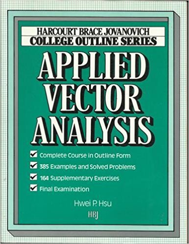 Applied Vector Analysis (Books for Professionals): Hwei Hsu