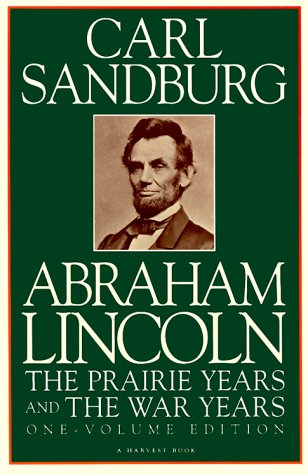 9780156026116: Abraham Lincoln: the Prairie Years and the War Years (Harvest Book, Hb 297)