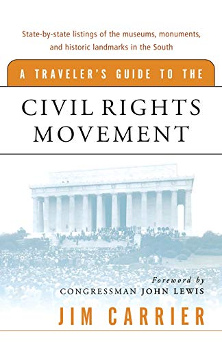 9780156026970: A Traveler's Guide to the Civil Rights Movement