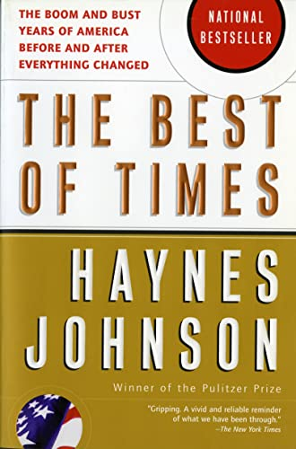 9780156027014: The Best of Times: The Boom and Bust Years of America before and after Everything Changed
