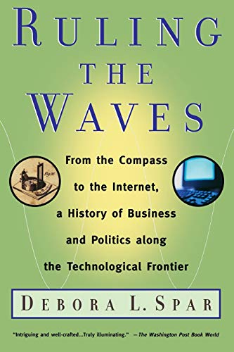 9780156027021: Ruling the Waves: Cycles of Discovery, Chaos, and Wealth from the Compass to the Internet