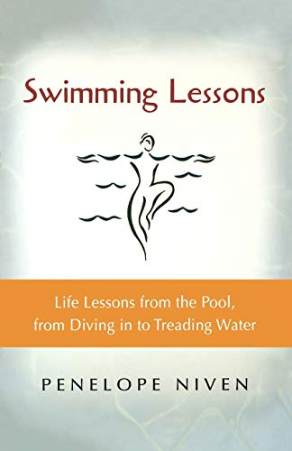 9780156027076: Swimming Lessons: Life Lessons from the Pool, from Diving in to Treading Water (Harvest Book)