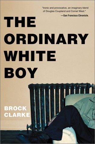 9780156027090: The Ordinary White Boy
