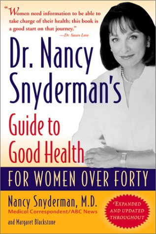 9780156027168: Dr. Nancy Snydeman's Guide to Good Health: For Women Over Forty