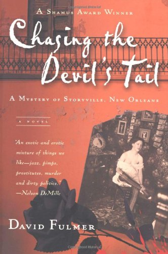 9780156027281: Chasing the Devil's Tail: A Mystery of Storyville, New Orleans (Harvest Book)