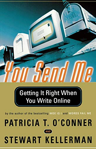 9780156027335: You Send Me: Getting It Right When You Write Online