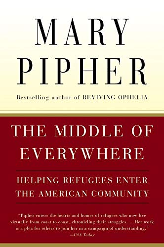 9780156027373: The Middle of Everywhere: Helping Refugees Enter the American Community
