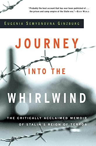 Journey into the Whirlwind: Eugenia Ginzburg