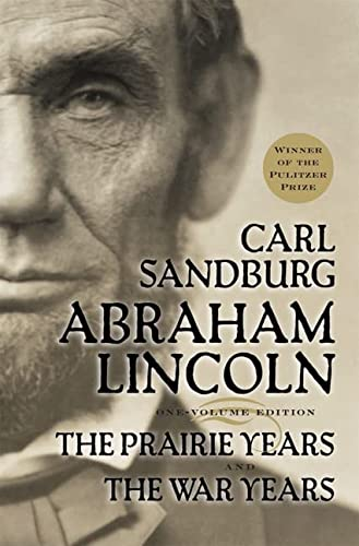 9780156027526: Abraham Lincoln: The Prairie Years and The War Years