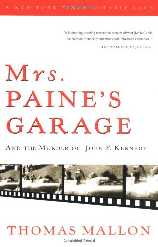 9780156027557: Mrs. Paine's Garage: And the Murder of John F. Kennedy (Harvest Book)