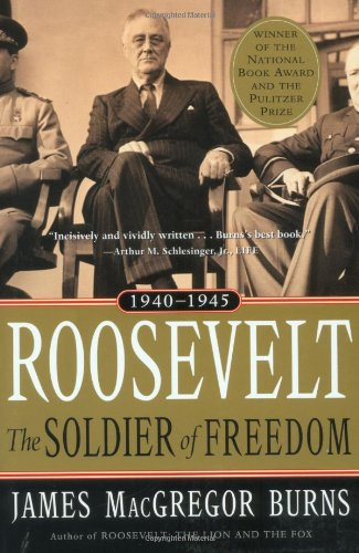 9780156027571: Roosevelt: Soldier of Freedom: Volume 2, 1940-1945