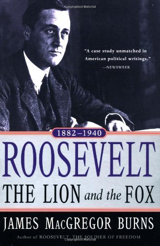 9780156027625: Roosevelt: The Lion and the Fox: Vol. 1, 1882-1940