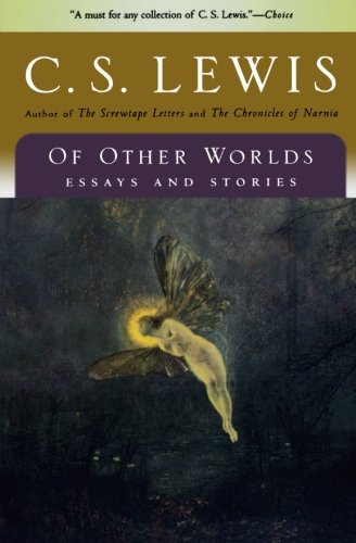9780156027670: Of Other Worlds: Essays and Stories