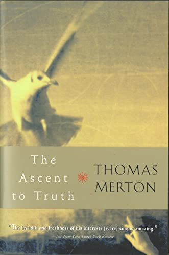 9780156027724: The Ascent to Truth