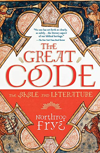 9780156027809: The Great Code the Bible and Literature