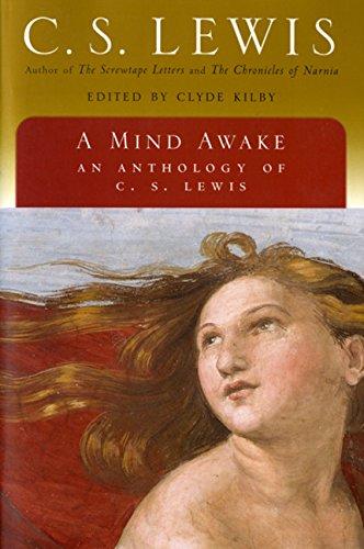 9780156027830: A Mind Awake: An Anthology of C. S. Lewis