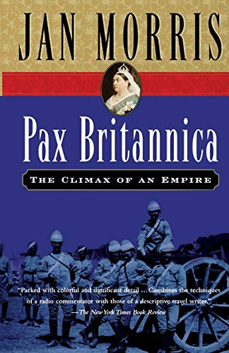 9780156028011: Pax Britannica: The Climax of an Empire (Helen & Kurt Wolff Book)