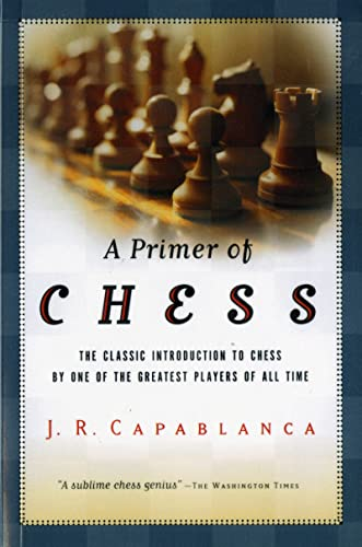 9780156028073: A Primer of Chess