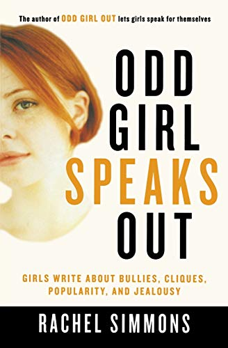 9780156028158: Odd Girl Speaks Out: Girls Write about Bullies, Cliques, Popularity, and Jealousy