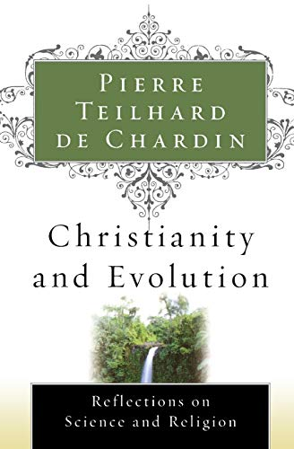 9780156028189: Christianity and Evolution