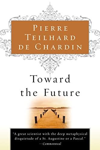 9780156028196: Toward the Future