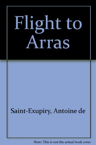 9780156028318: Flight to Arras