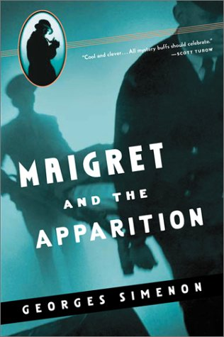 9780156028387: Maigret and the Apparition (Helen and Kurt Wolff Books)