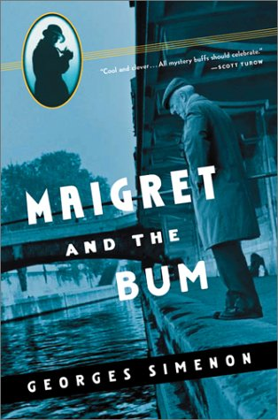 9780156028394: Maigret and the Bum (Helen and Kurt Wolff Books)