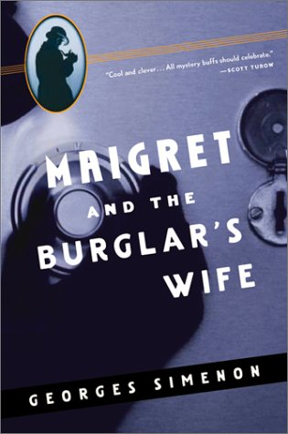 9780156028400: Maigret and the Burglar's Wife (Inspector Maigret Mysteries)