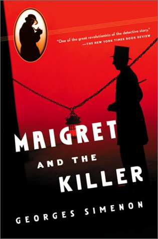 9780156028417: Maigret and the Killer (Helen and Kurt Wolff Books)