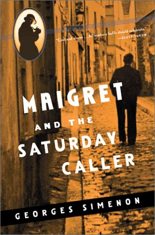9780156028424: Maigret and the Saturday Caller